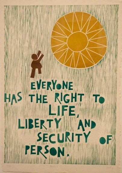 everyone has the right to life, liberty and the security of person