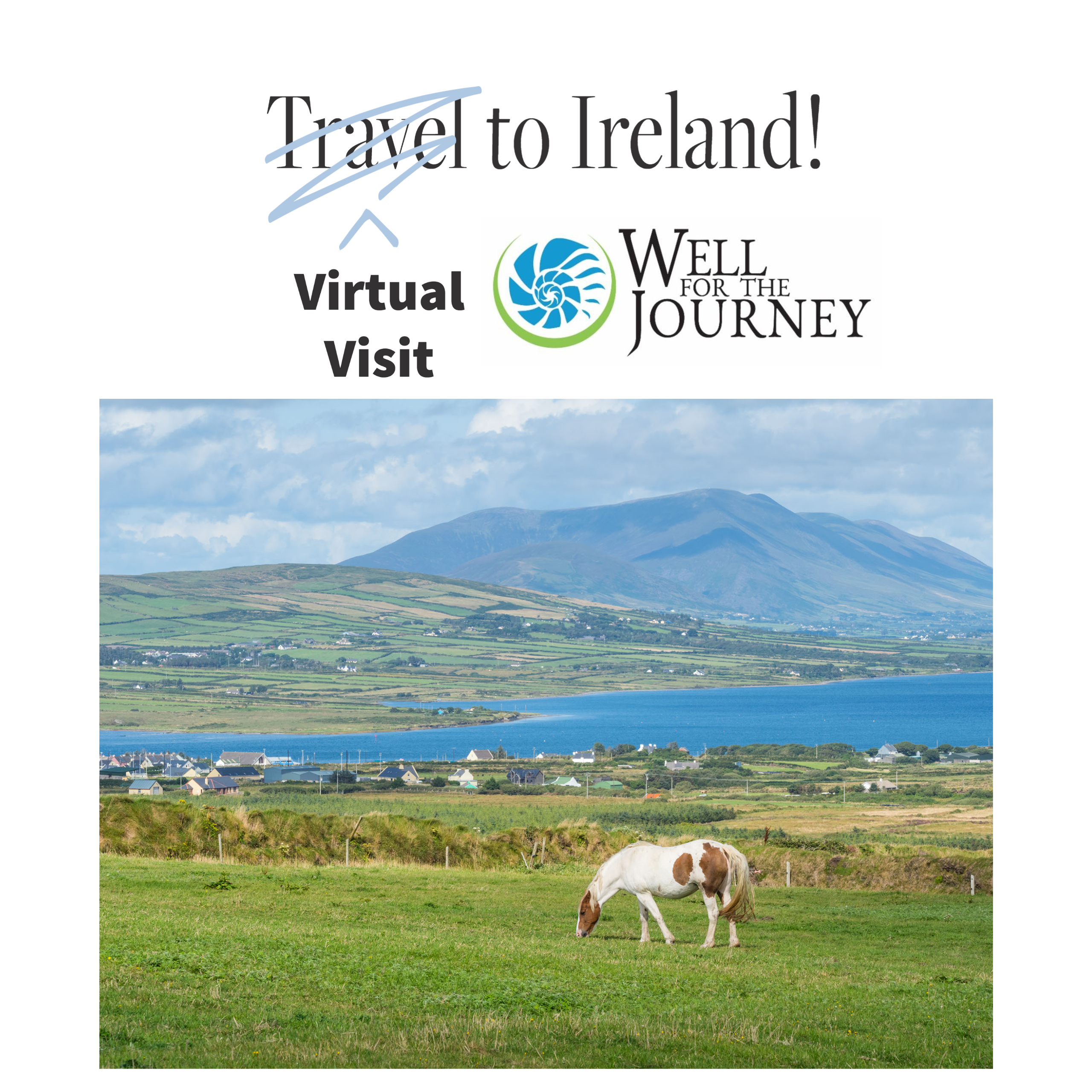 virtual visit ireland well for the journey